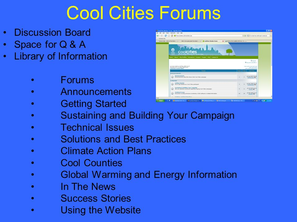Cool Cities Forums Discussion Board Space for Q & A Library of Information Forums Announcements Getting Started Sustaining and Building Your Campaign