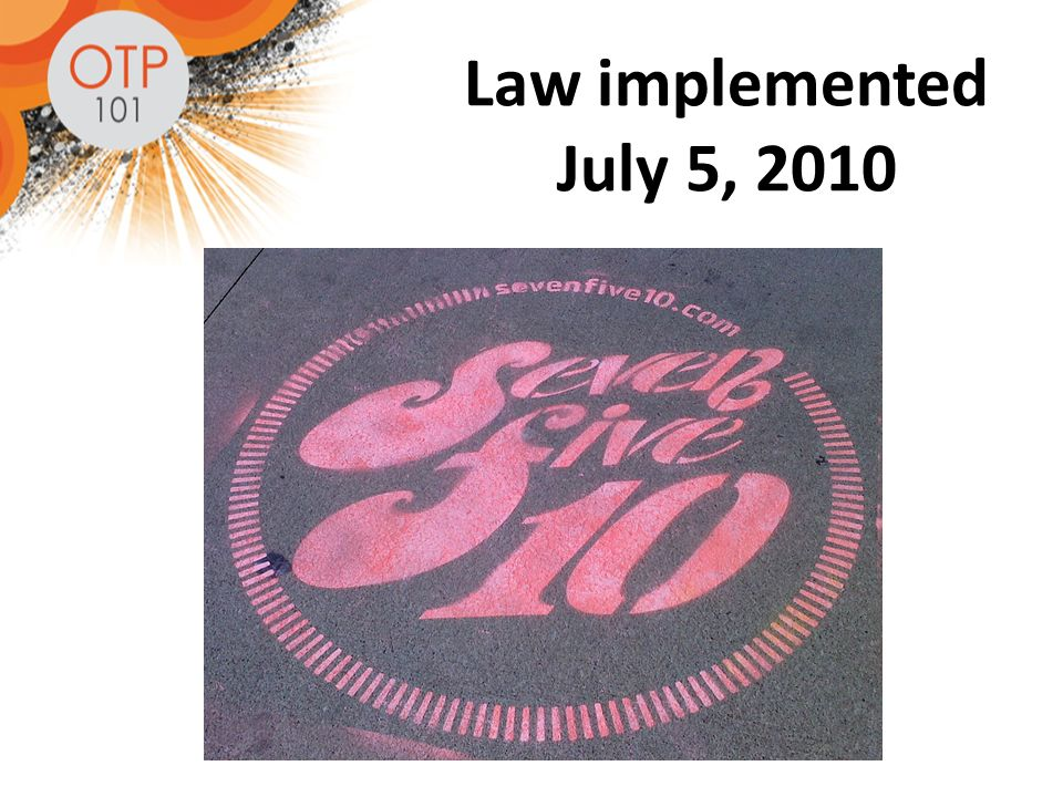 Law implemented July 5, 2010
