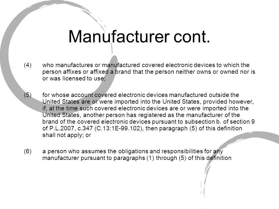 Manufacturer cont.
