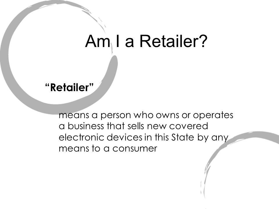 Am I a Retailer.