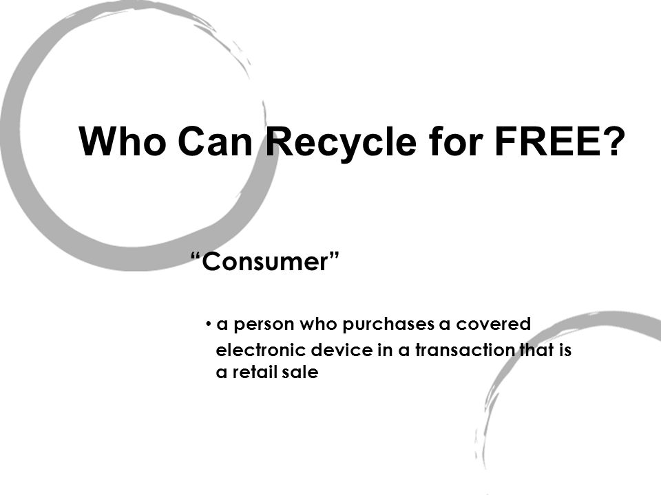 Who Can Recycle for FREE.