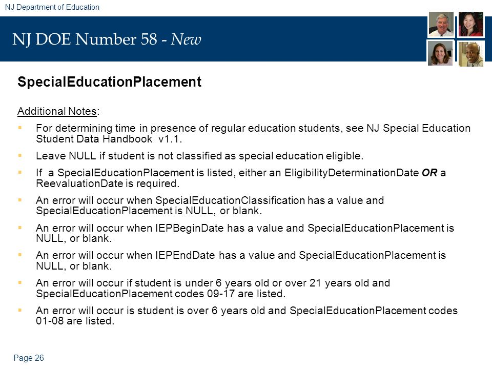 Page 26 NJ Department of Education NJ DOE Number 58 - New SpecialEducationPlacement Additional Notes: For determining time in presence of regular educ