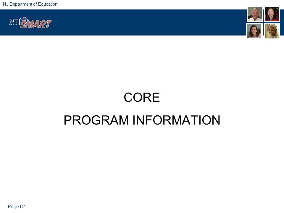 Page 67 NJ Department of Education CORE PROGRAM INFORMATION