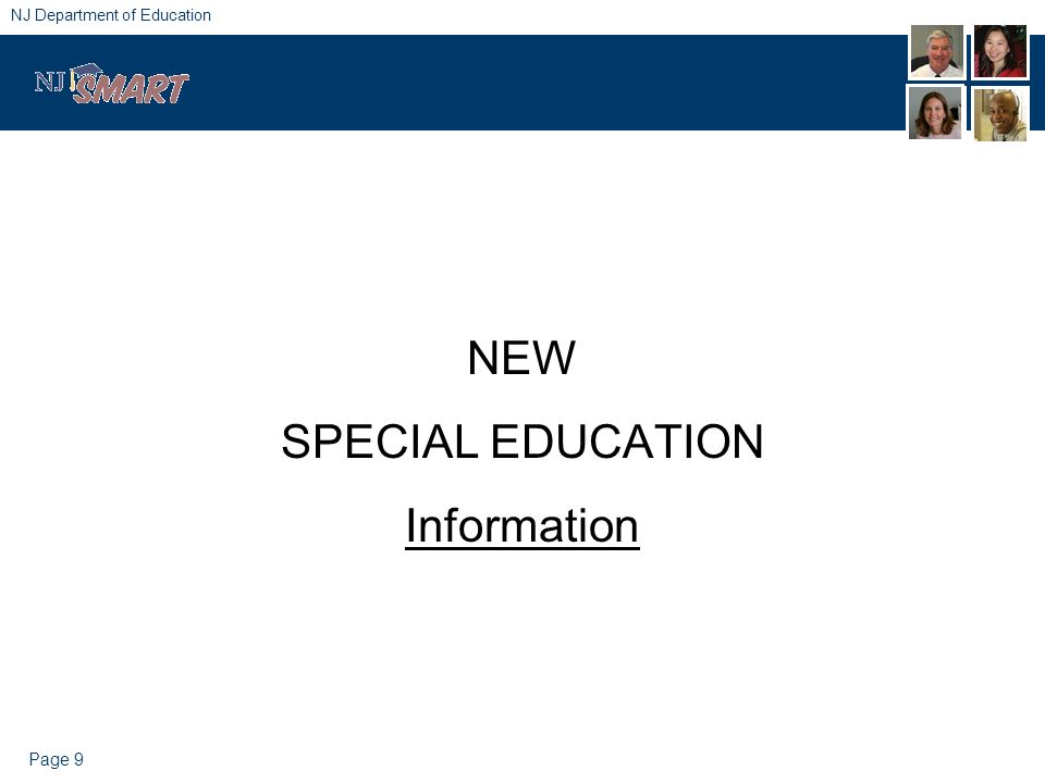 Page 9 NJ Department of Education NEW SPECIAL EDUCATION Information