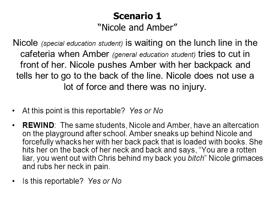 Nicole (special education student) is waiting on the lunch line in the cafeteria when Amber (general education student) tries to cut in front of her.