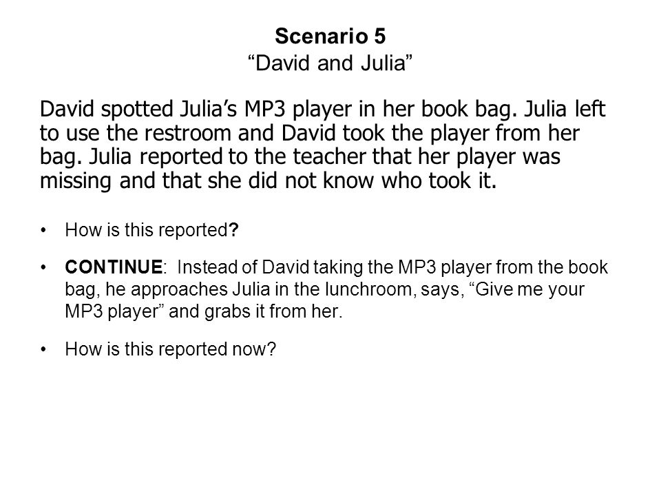Scenario 5 David and Julia How is this reported.