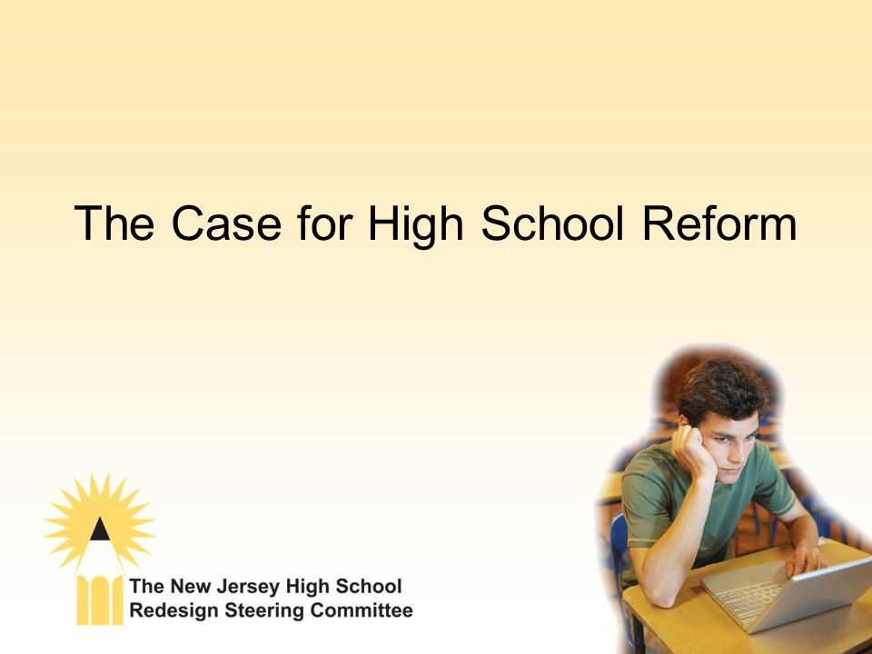 The Case for High School Reform