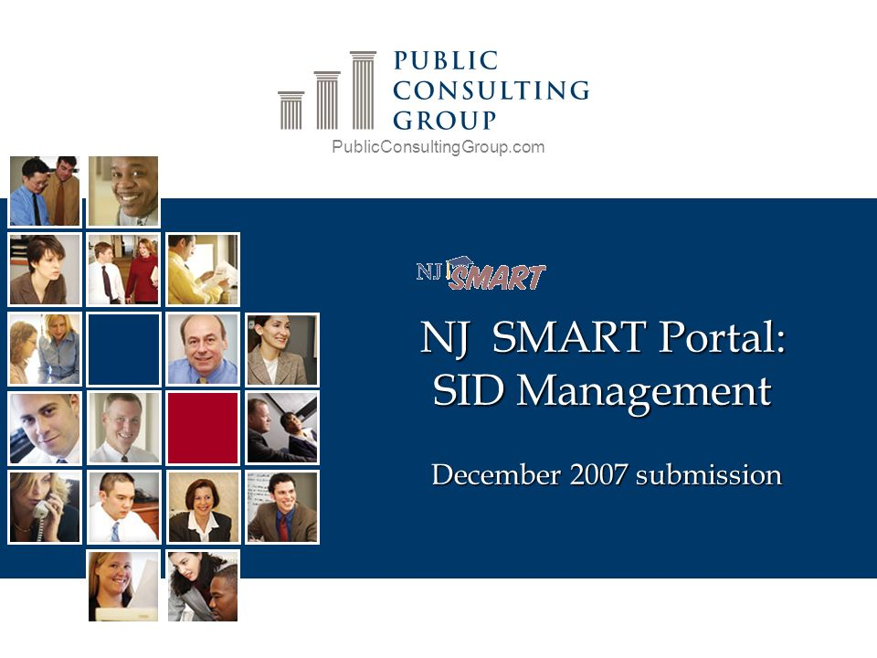 PublicConsultingGroup.com NJ SMART Portal: SID Management December 2007 submission