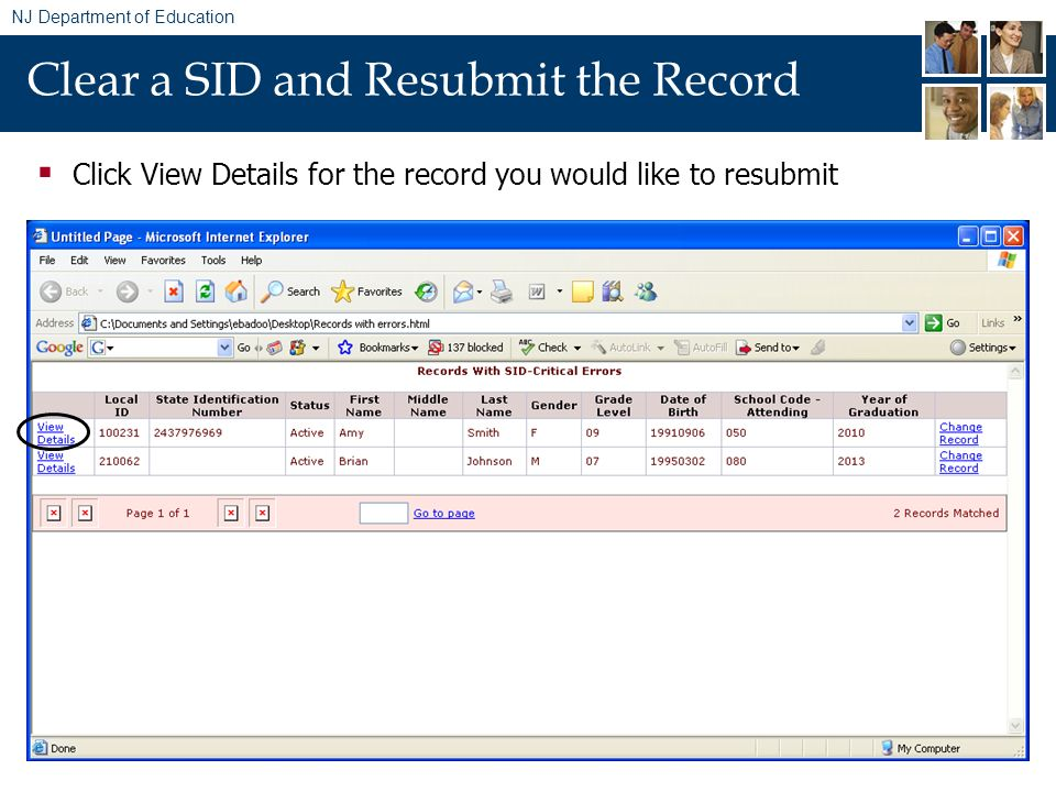 NJ Department of Education Clear a SID and Resubmit the Record Click View Details for the record you would like to resubmit