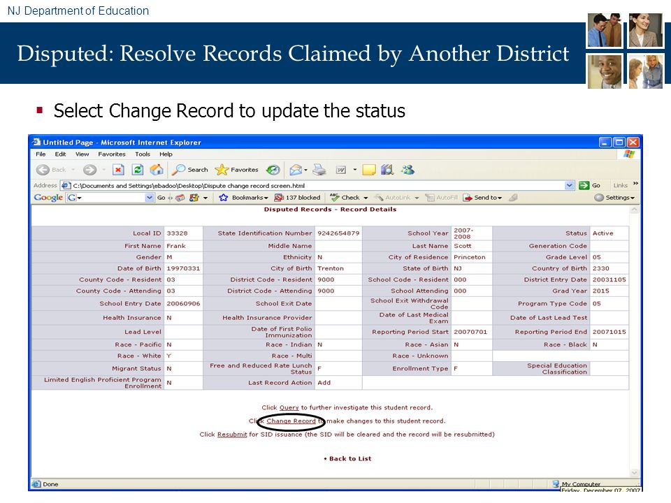 NJ Department of Education Disputed: Resolve Records Claimed by Another District Select Change Record to update the status