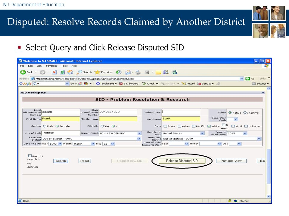 NJ Department of Education Disputed: Resolve Records Claimed by Another District Select Query and Click Release Disputed SID