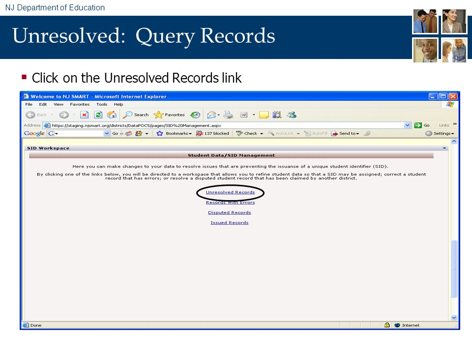 NJ Department of Education Unresolved: Query Records Click on the Unresolved Records link