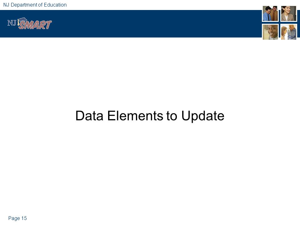 Page 15 NJ Department of Education Data Elements to Update