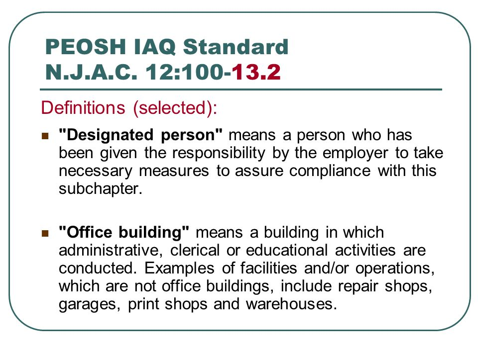 PEOSH IAQ Standard N.J.A.C. 12:100-13.2 Definitions (selected):