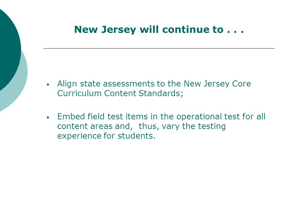 New Jersey will continue to...