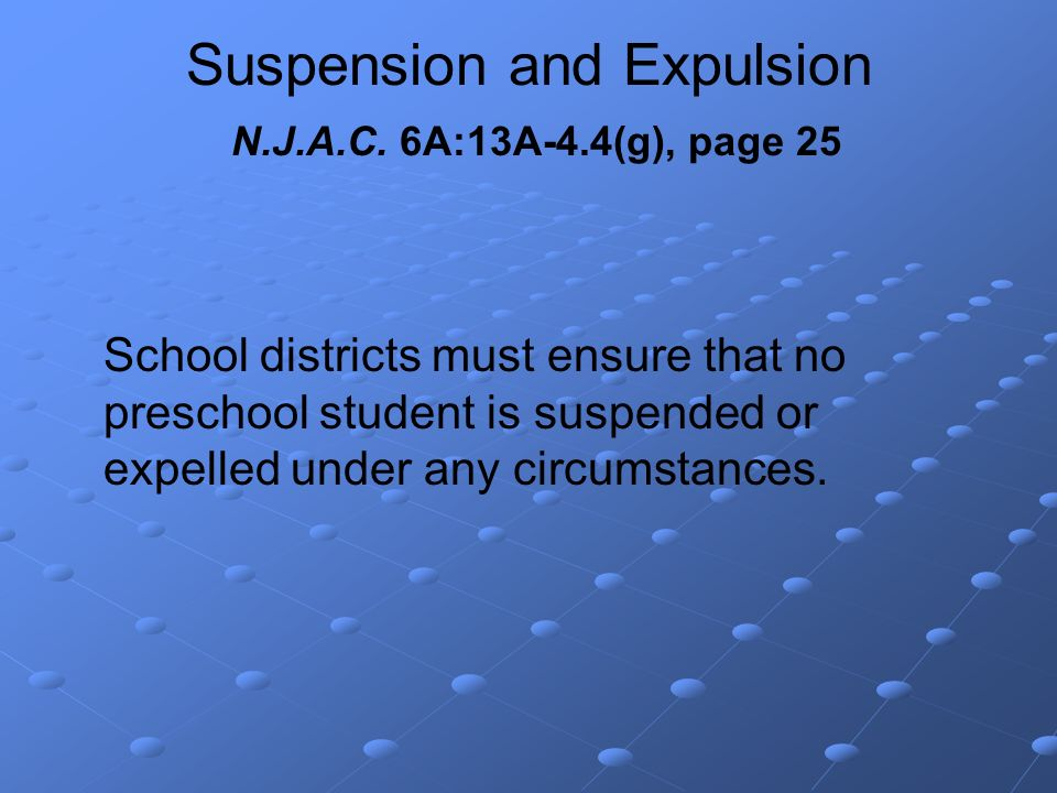 Suspension and Expulsion N.J.A.C.