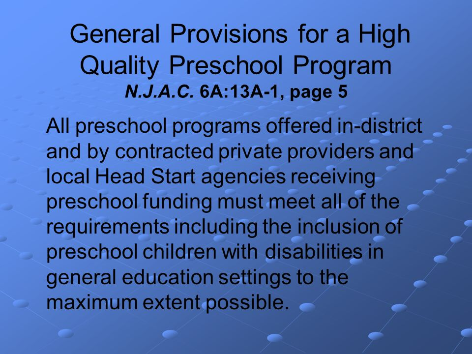 General Provisions for a High Quality Preschool Program N.J.A.C.
