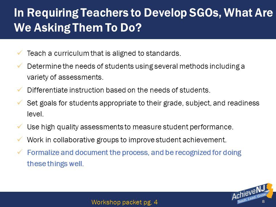39 Assessment Scope Critical Standards SGO Guidebook pg. 26 Workshop packet pg. 10