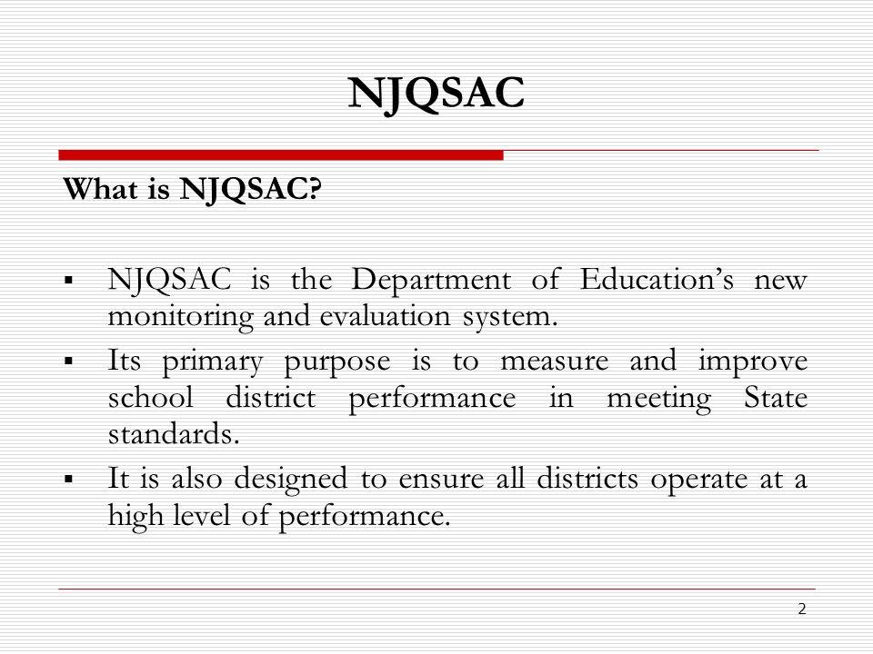 2 NJQSAC What is NJQSAC.