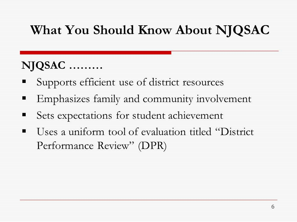 7 Why is NJQSAC needed.