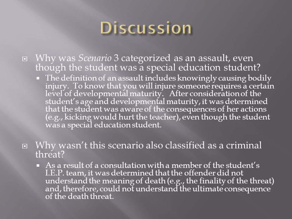 Why was Scenario 3 categorized as an assault, even though the student was a special education student? The definition of an assault includes knowingly
