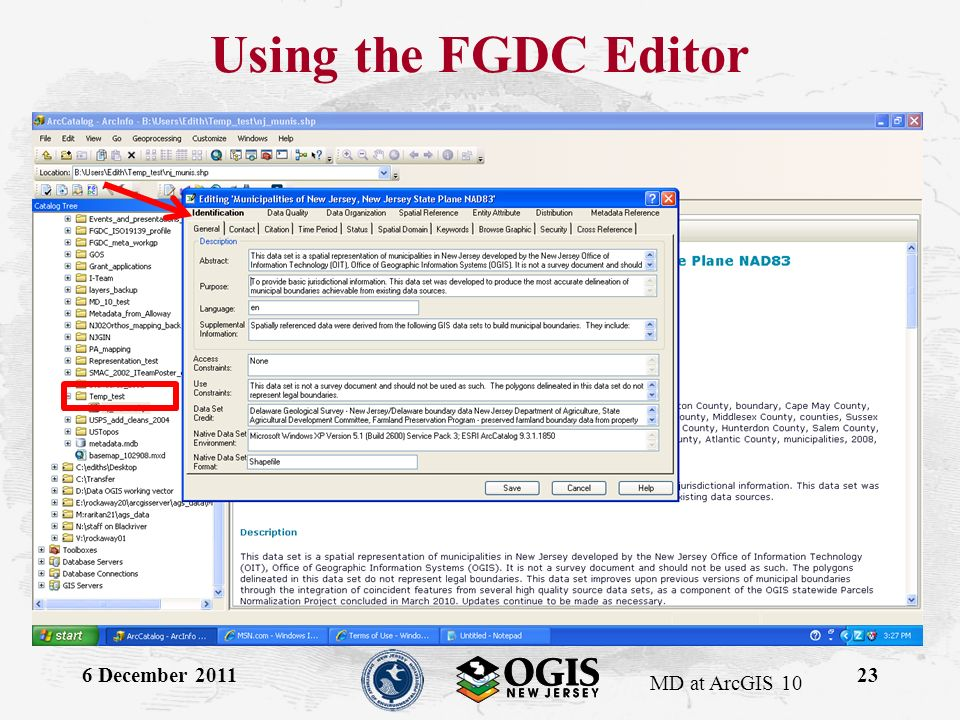 MD at ArcGIS 10 Using the FGDC Editor 6 December 201123