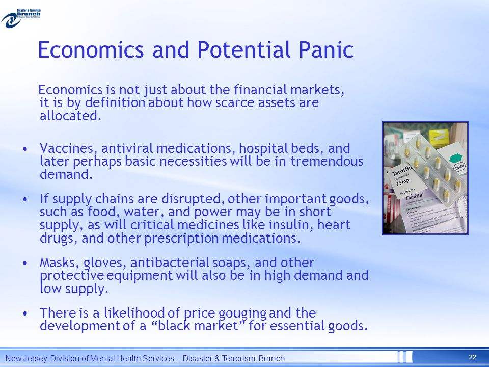 Economics and Potential Panic Economics is not just about the financial markets, it is by definition about how scarce assets are allocated. Vaccines,