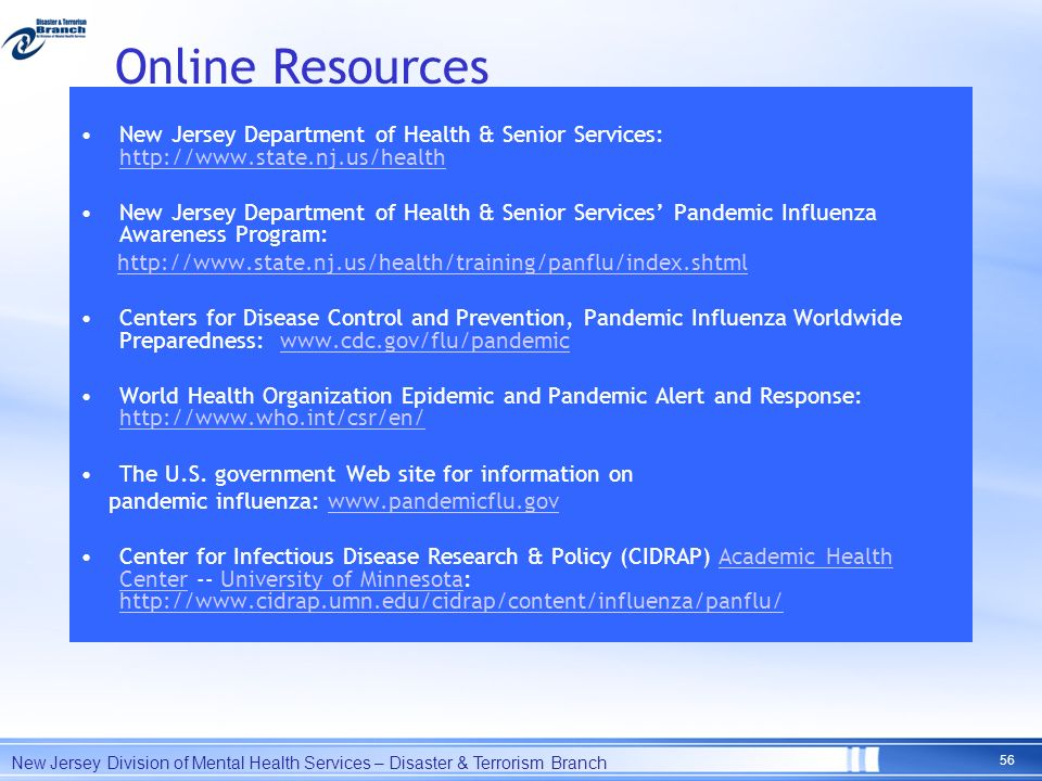 Online Resources New Jersey Department of Health & Senior Services: http://www.state.nj.us/health http://www.state.nj.us/health New Jersey Department