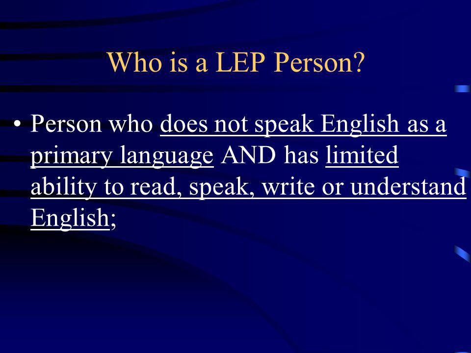 Who is a LEP Person.