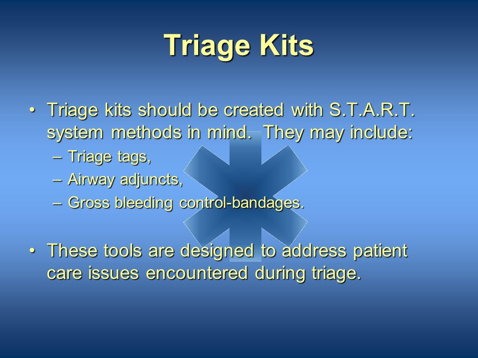 Storage of Triage Tags Triage tags come in bundles of 25;Triage tags come in bundles of 25; The Office of Emergency Medical Services requires that eac