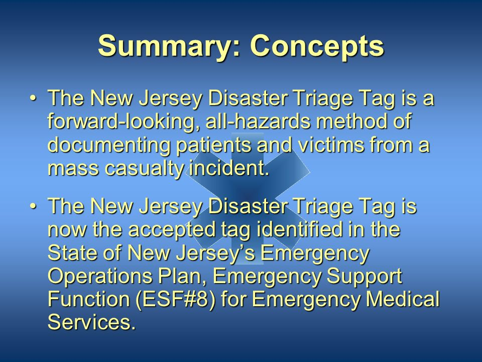 How do I obtain more triage tags? Additional New Jersey Disaster Triage Tags can be obtained by visiting the Office of Emergency Medical Services webs