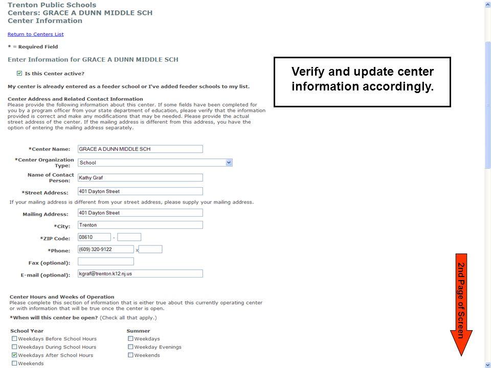 2 n d P a g e o f S c r e e n Verify and update center information accordingly.