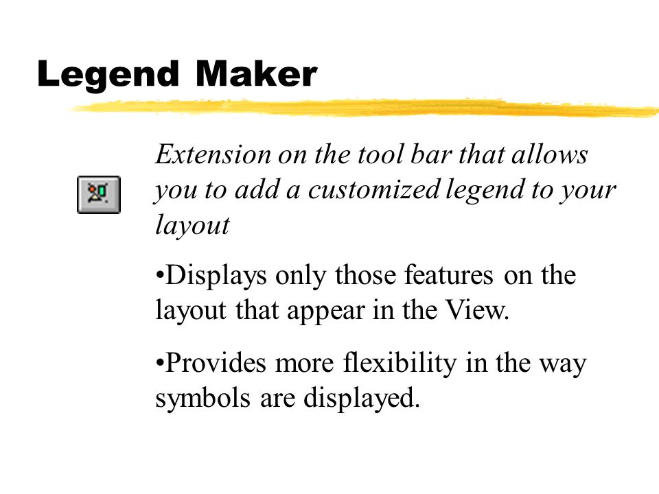 Extension on the tool bar that allows you to add a customized legend to your layout Displays only those features on the layout that appear in the View