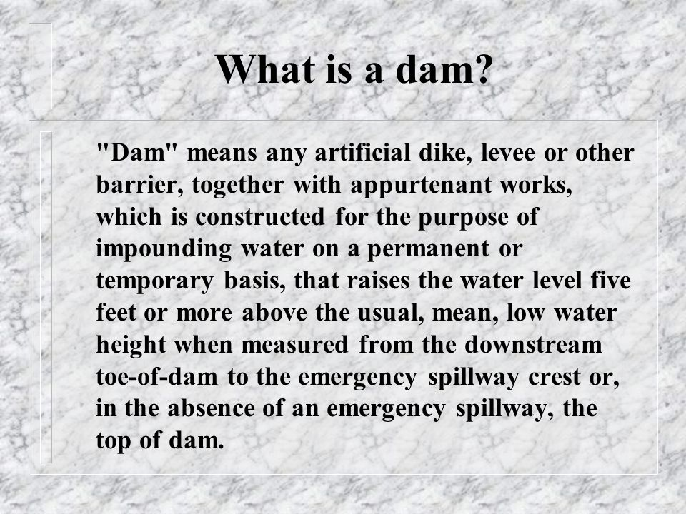 What is a dam.