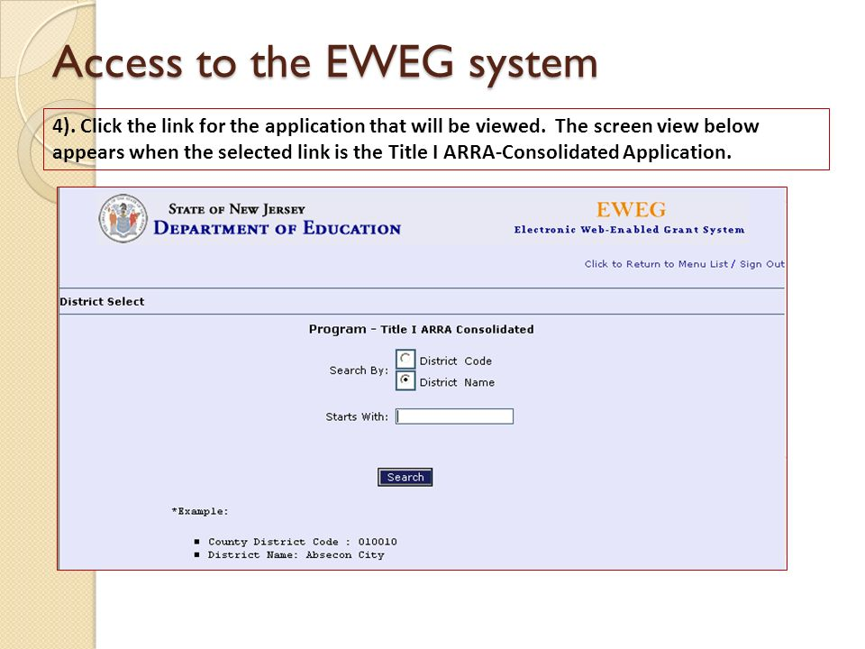 Access to the EWEG system 4). Click the link for the application that will be viewed. The screen view below appears when the selected link is the Titl