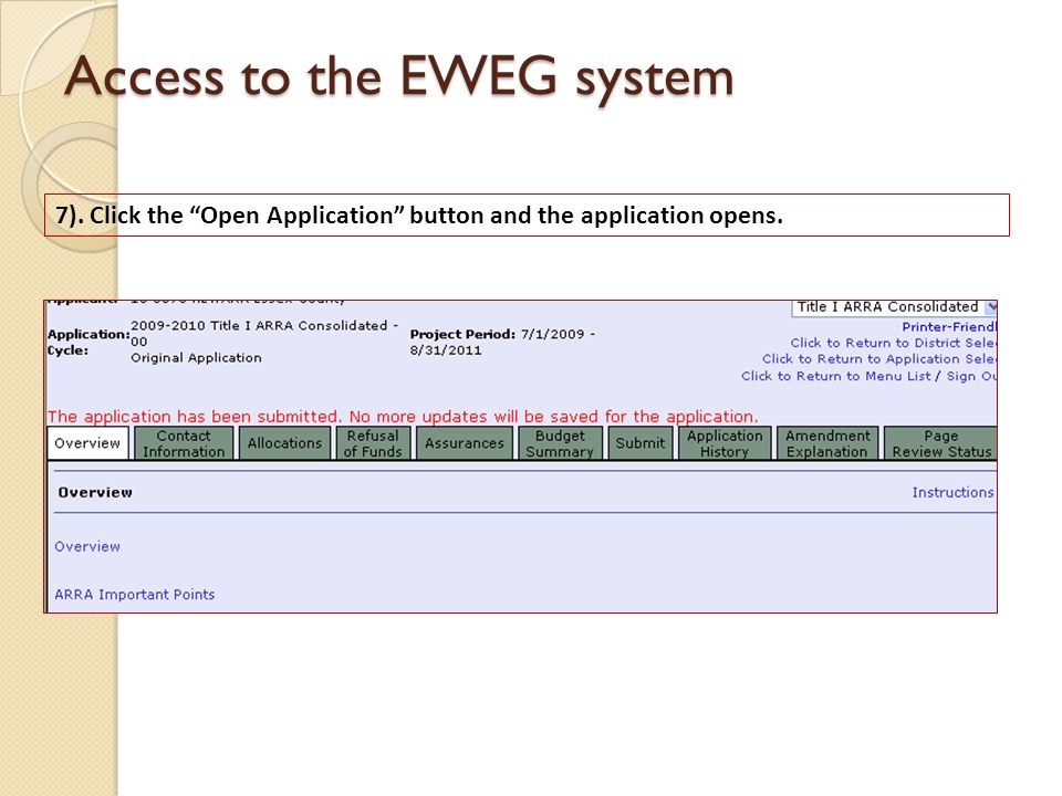 Access to the EWEG system 7). Click the Open Application button and the application opens.