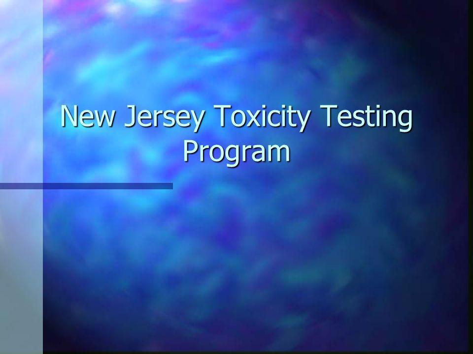 New Jersey Toxicity Testing Program