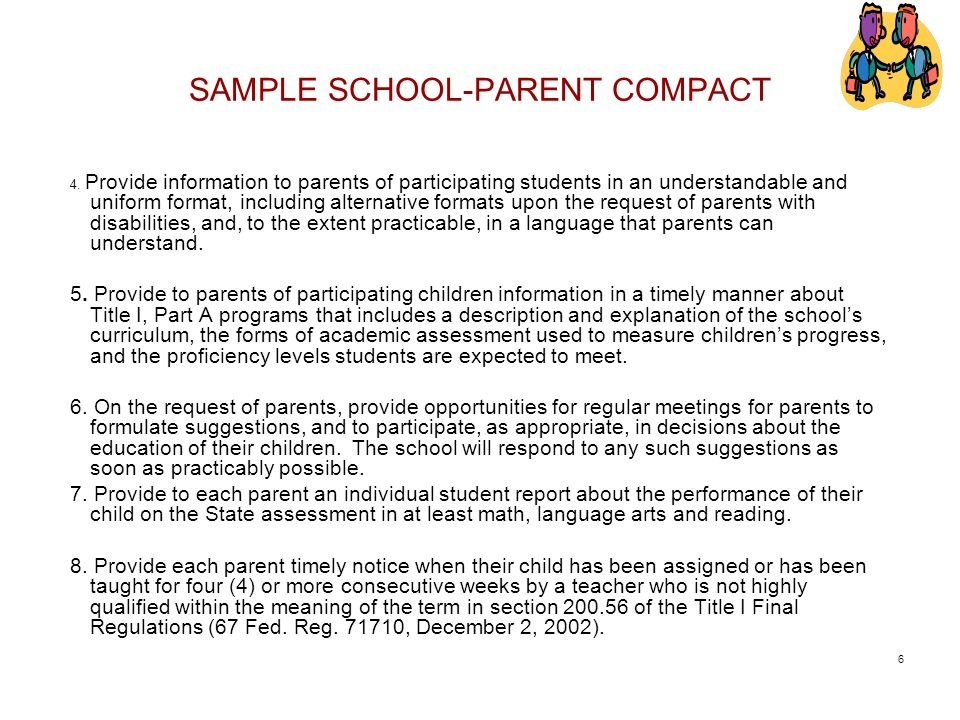 SAMPLE SCHOOL-PARENT COMPACT 4. Provide information to parents of participating students in an understandable and uniform format, including alternativ
