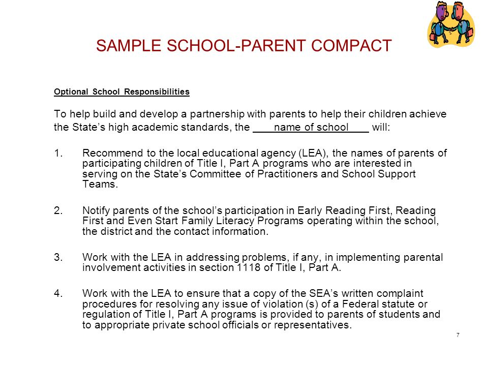SAMPLE SCHOOL-PARENT COMPACT Optional School Responsibilities To help build and develop a partnership with parents to help their children achieve the