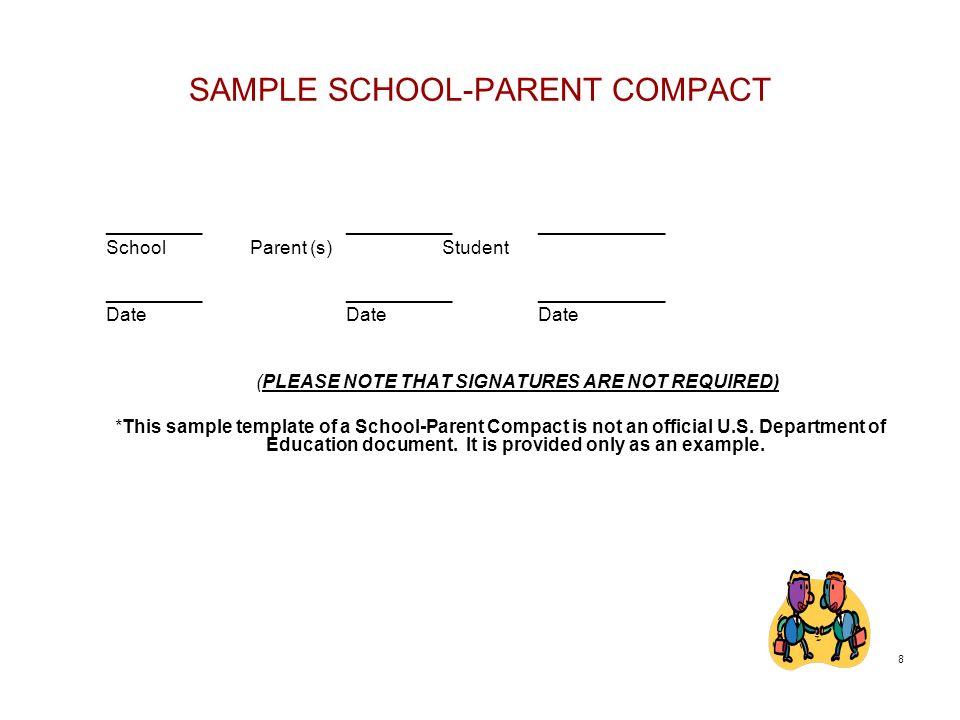 SAMPLE SCHOOL-PARENT COMPACT _______________________________ School Parent (s) Student _______________________________ DateDateDate (PLEASE NOTE THAT