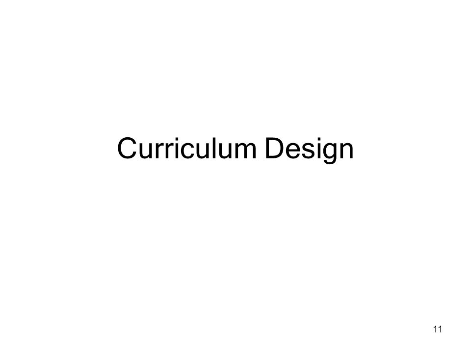 11 Curriculum Design