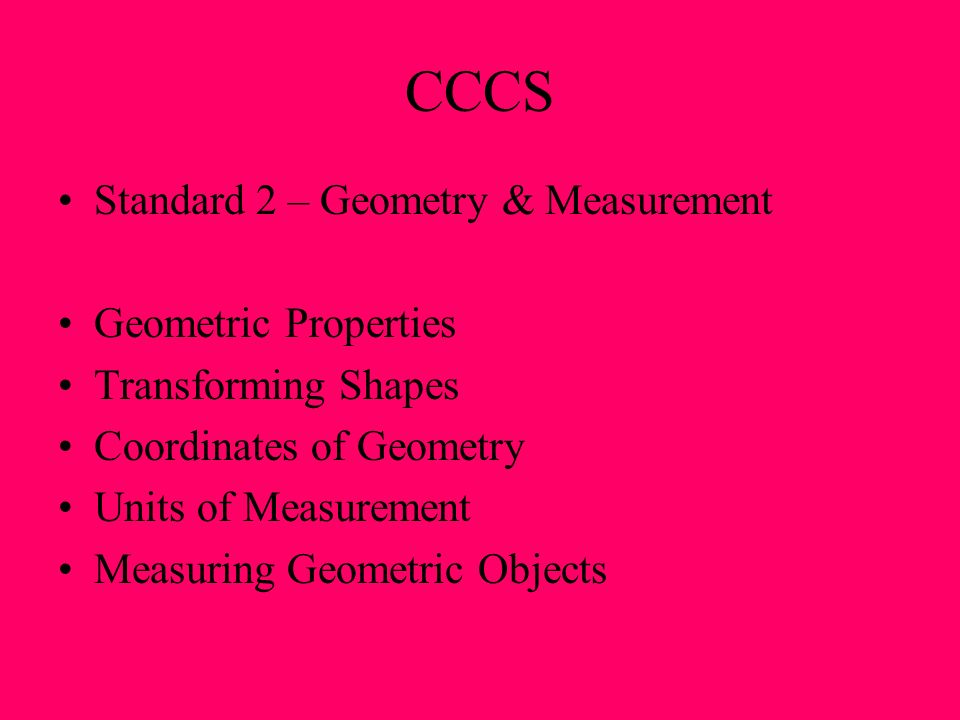 CCCS Standard 3 – Patterns and Algebra Patterns and Relationships Functions Modeling Procedures