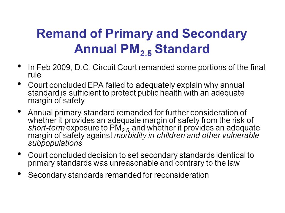 Remand of Primary and Secondary Annual PM 2.5 Standard In Feb 2009, D.C.