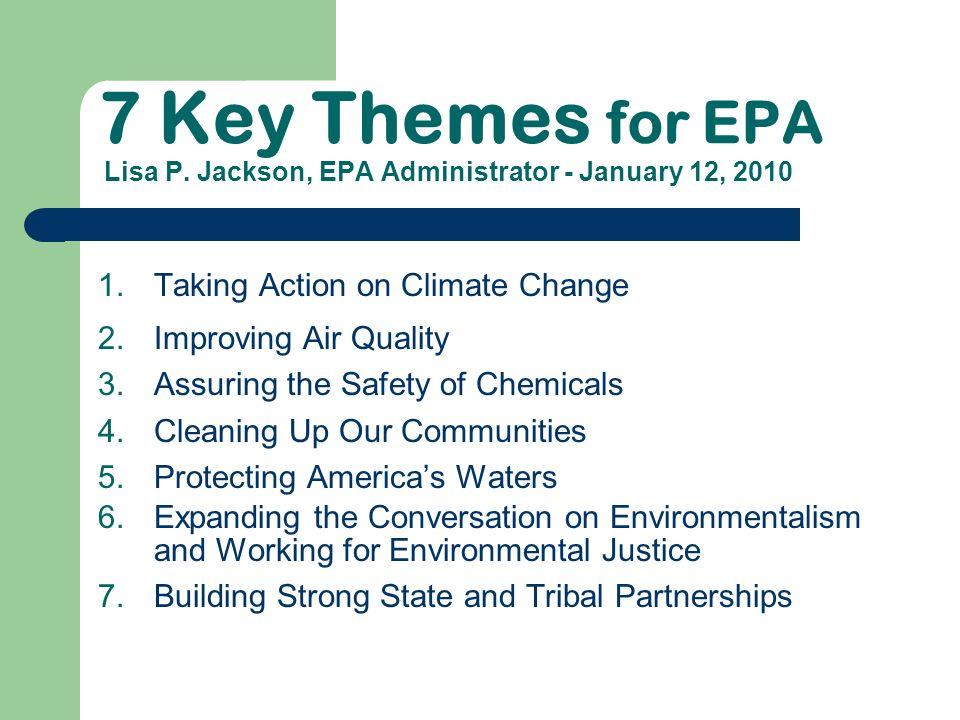 7 Key Themes for EPA Lisa P.