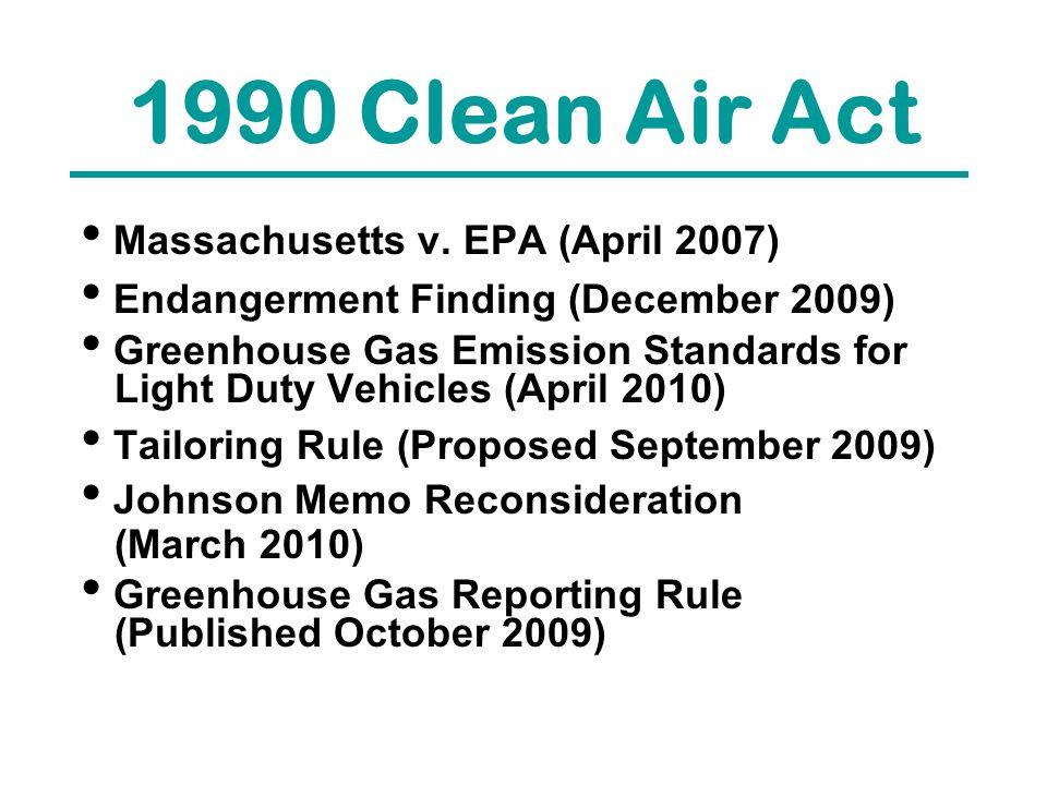 1990 Clean Air Act Massachusetts v.