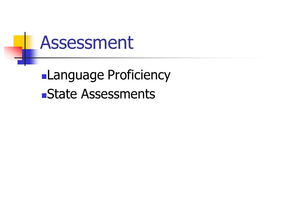 Assessment Language Proficiency State Assessments