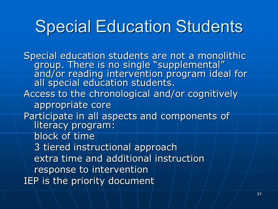 37 Special Education Students Special education students are not a monolithic group.