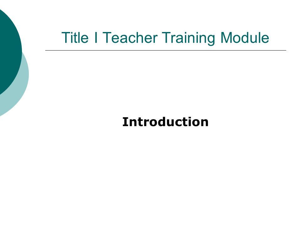 Title I Teacher Training Module Introduction