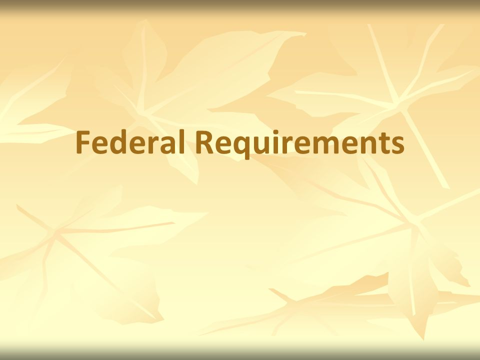 Federal Requirements