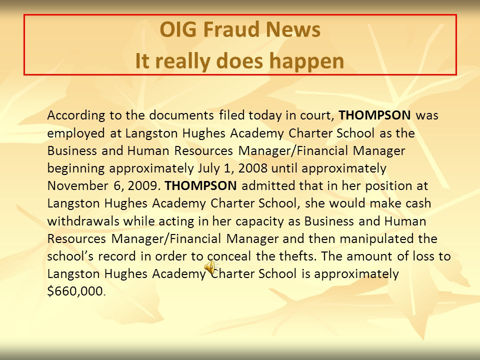 OIG Fraud News It really does happen.
